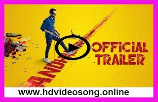 AndhaDhun Movie Official Trailer Watch Online