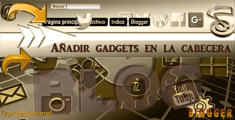 Añadir gadgets a la cabecera del blog