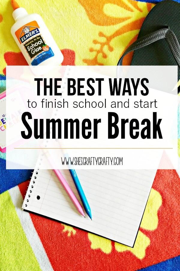 Ways to Finish School and start Summer Break