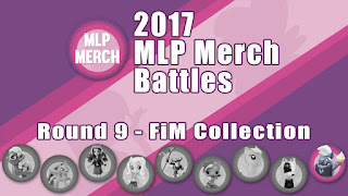 2017 MLP Merch Battles - Round 9