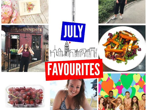 JULY FAVOURITES 2017!