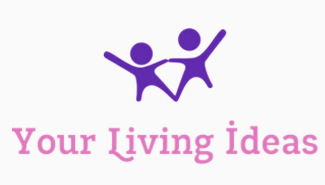 Your Living Ideas | A Lifestyle & Health Blog!