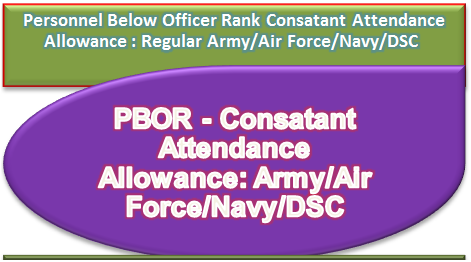 personnel-below-officer-rank-pbor-consatant-attendance-allowance