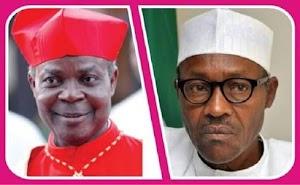 Buhari Should Just Renounce, He Has Failed Nigerians - Cardinal Okogie