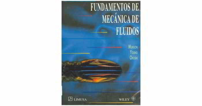 Descargar Fundamentos de Mecánica de Fluidos - Munson, Young, Okiishi