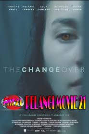 Trailer Movie THE CHANGEOVER 2019