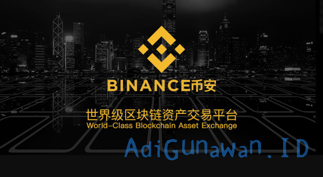 Review Lengkap Tempat Trading Bitcoin dan Exchange Cryptocurrency Binance.com, dan Review Legit atau Scam Binance.com