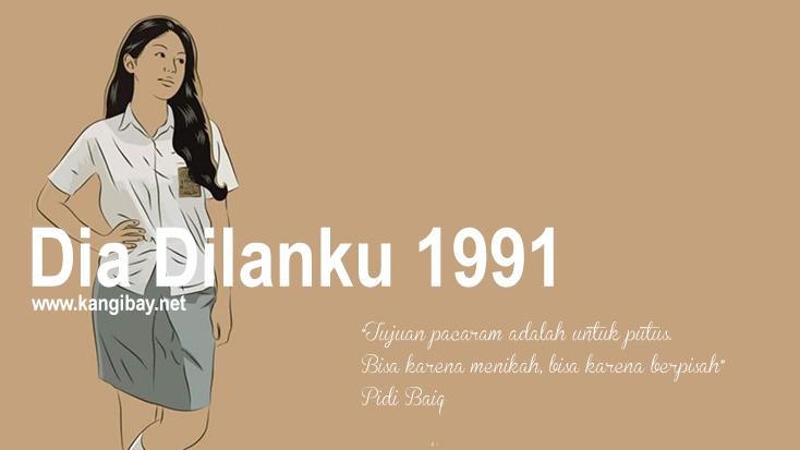 Dia adalah Dilanku tahun 1991