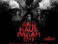 Download Film Aku Haus Darah Mu 2017