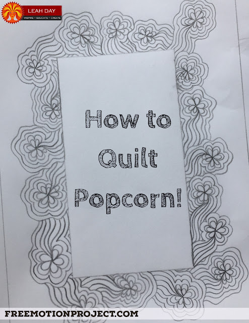 how to free motion quilt Popcorn