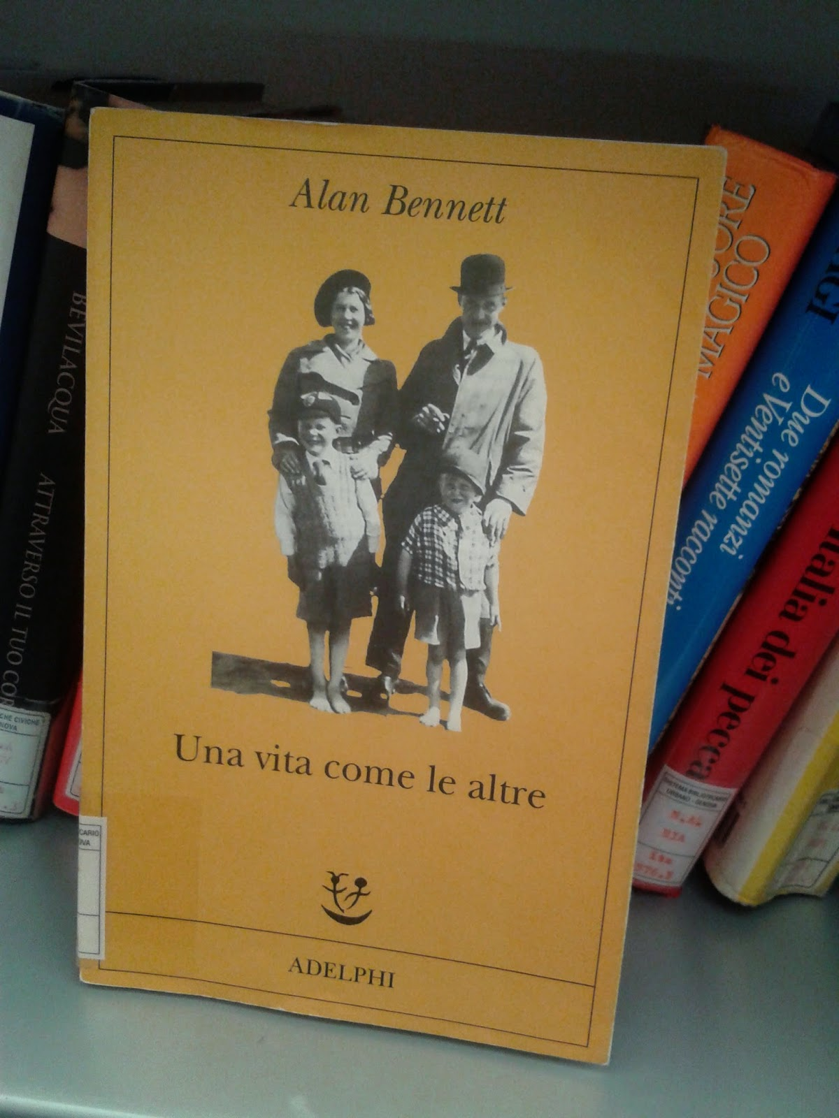 Una vita come le altre - Alan Bennett - Libro - Adelphi ...
