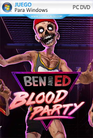 Ben and Ed Blood Party PC Full