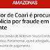 HISTÓRIA DE PEDIDO DE PRISÃO DE VEREADOR DE COARI FOI PARAR NO G1 AMAZONAS