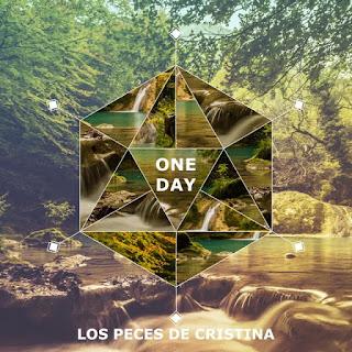 Los Peces de Cristina One Day