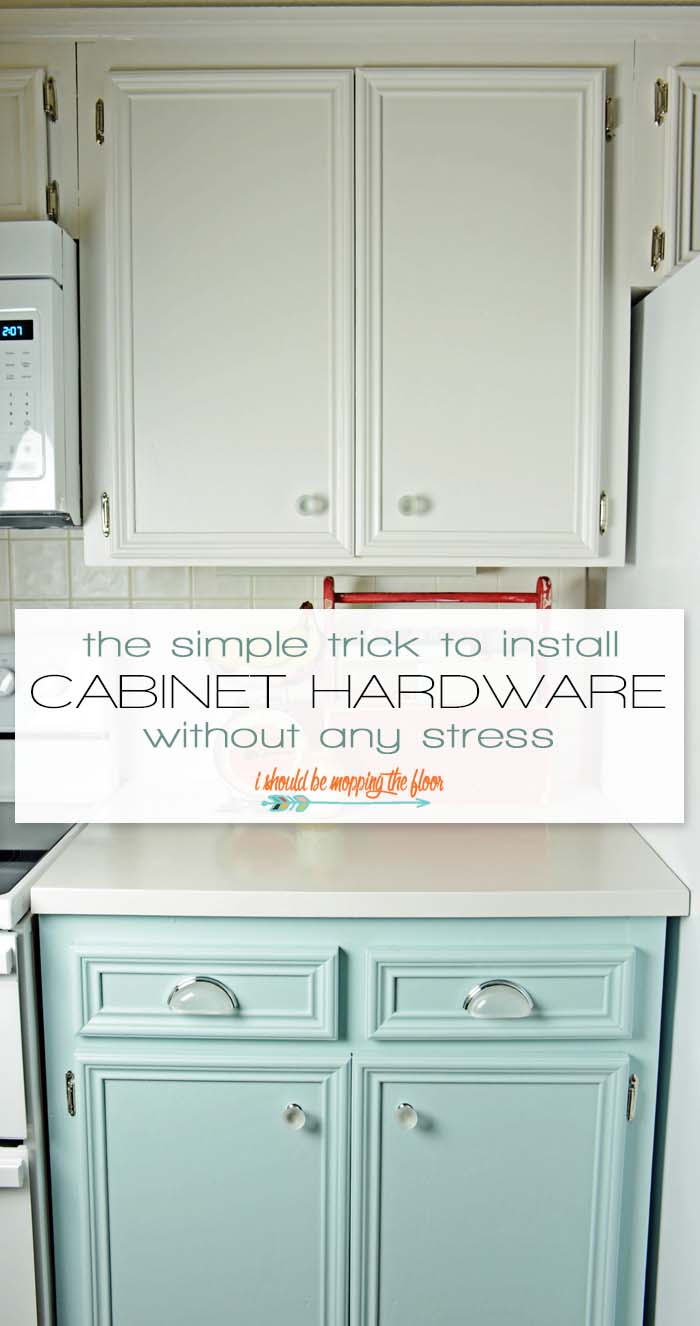 i should be mopping the floor: Easy Cabinet Hardware ...