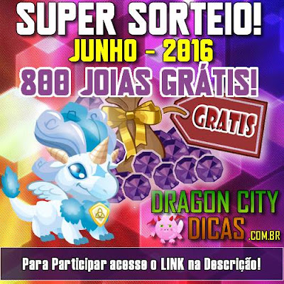 Super Sorteio de 800 Joias Grátis - Junho 2016