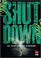https://www.goodreads.com/book/show/31858307-shut-down---du-hast-nur-24-stunden