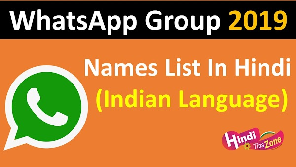 (Indian Language) Best WhatsApp Group Names List 2019