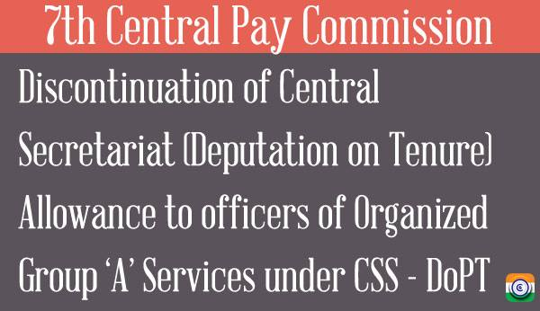 7th-Central-Pay-Commission-Tenure-Allowance-CSS