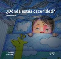 http://www.iajajai.com/2-libros-para-ninos/2-donde-estas-oscuridad
