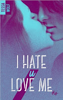 https://lachroniquedespassions.blogspot.com/2018/10/i-hate-u-love-me-tome-4-de-tessa-ll-wolf.html