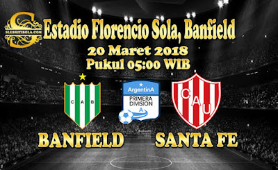 JUDI BOLA DAN CASINO ONLINE - PREDIKSI PERTANDINGAN ARGENTINA PRIMERA DIVISION BANFIELD VS UNION SANTA FE 20 MARET 2018