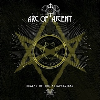 "Arc of Ascent - ""Realms of the Metaphysical"" (album)"