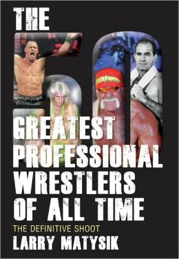 "Cucch's Book Review: ""The 50 Greatest Professional Wrestlers"
