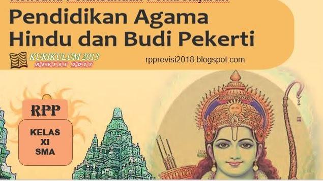 Rpp Pendidikan Agama Hindu Dan Budi Pekerti Kelas 11 Sma Kurikulum 2013 Revisi 2017 Perangkat Kurikulum 2013 Revisi 2018