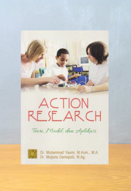 ACTION RESEARCH, Muhammad Yaumi & Muljono Damapoli