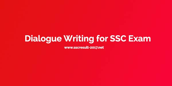 Dialogue Writing for SSC Exam