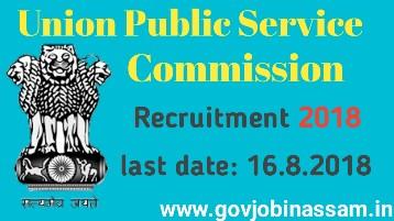 upsc recruitment 2018,govjobinassam