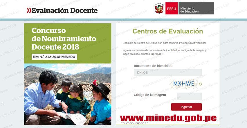 MINEDU: Locales para el Examen de Nombramiento Docente (Centros de Evaluación - Prueba Única Nacional 14 Octubre 2018) www.minedu.gob.pe