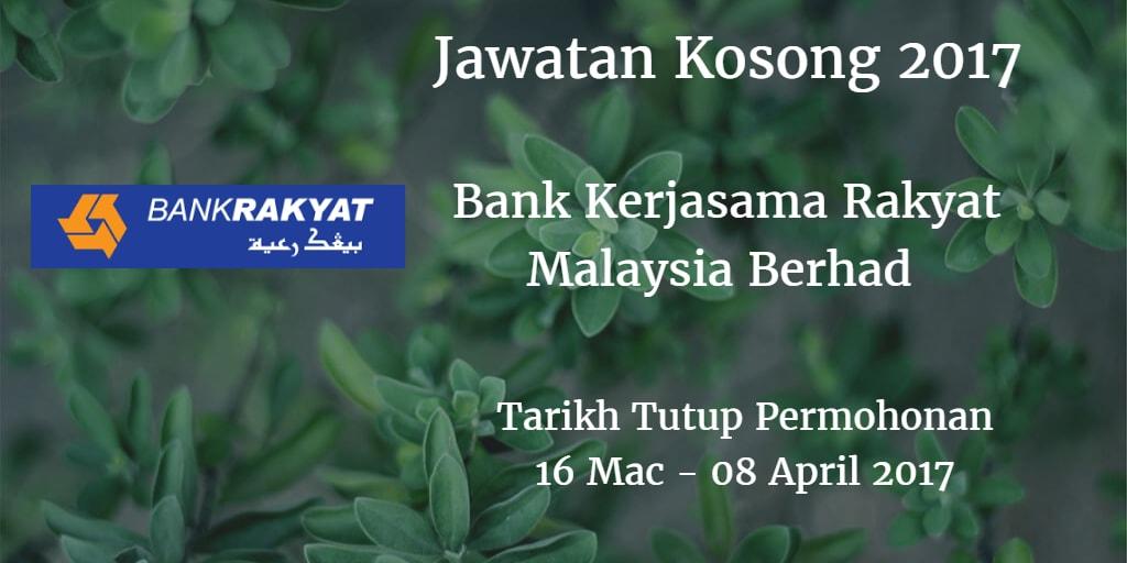 Jawatan Kosong Bank Rakyat 16 Mac - 08 April 2017
