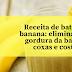 Receita de batida de banana: elimina toda a gordura da barriga, coxas e costas!
