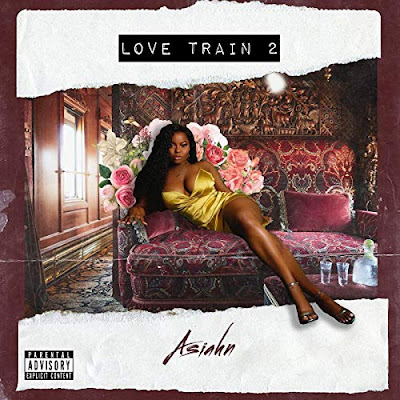 mp3, song, singer, singer, r&b/soul, r&b music, r&b song, r&b playlist, asiahn, love train 2, amazon music, spotify, gogole play, tidal