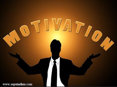10 Pengertian Motivasi Menurut  Beberapa Para Ahli di Dunia Terlengkap