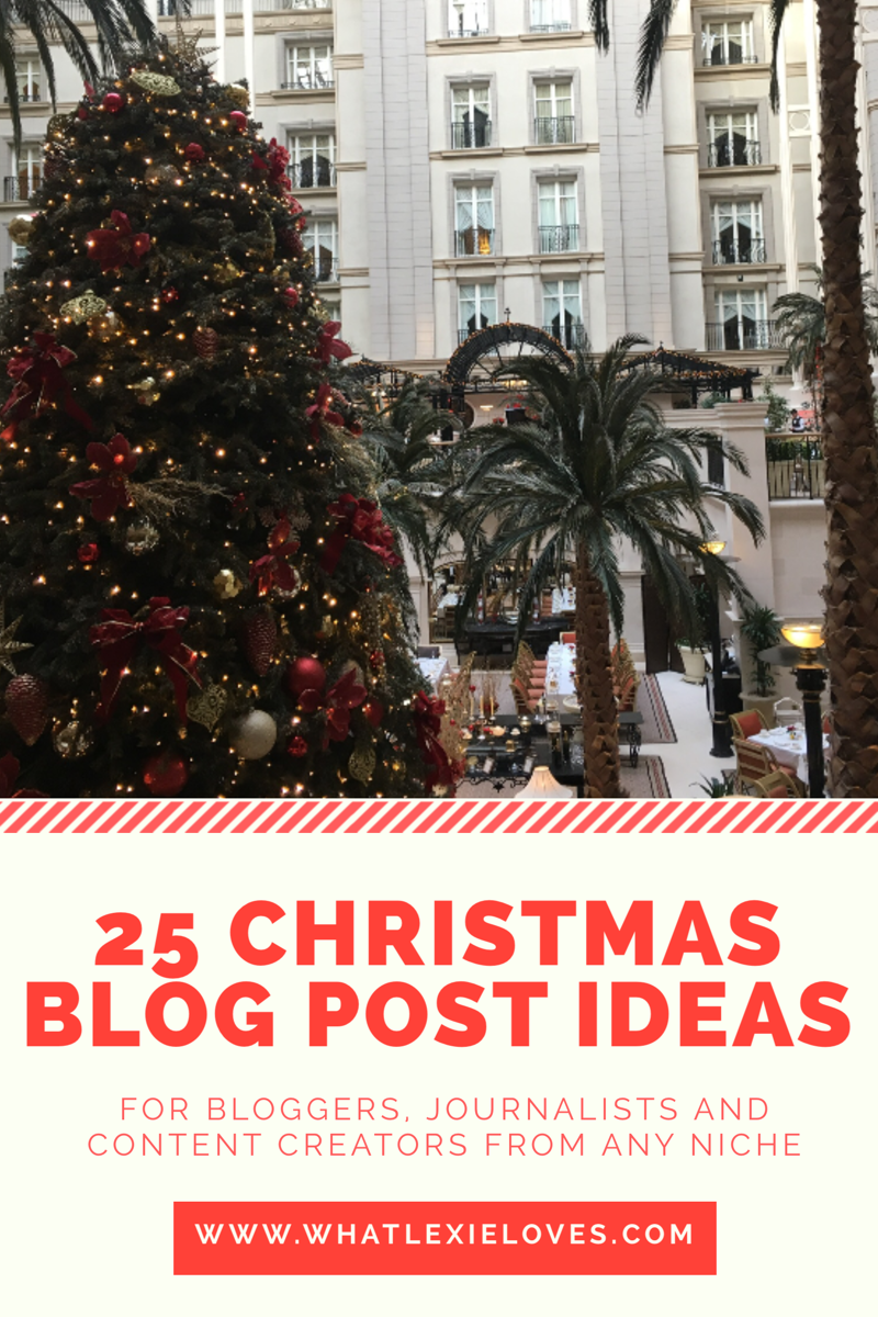 What Lexie Loves 25 Christmas Blog Post Ideas What Lexie Loves