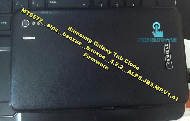 Samsung Galaxy Tab Clone MT6572__alps__baoxue__baoxue__4.2.2__ALPS.JB3.MP.V1.41