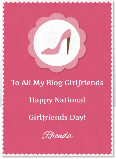 Rhonda's Escape: National Girlfriends Day