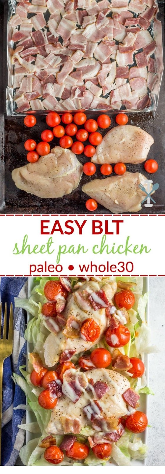 Easy Sheet Pan BLT Chicken