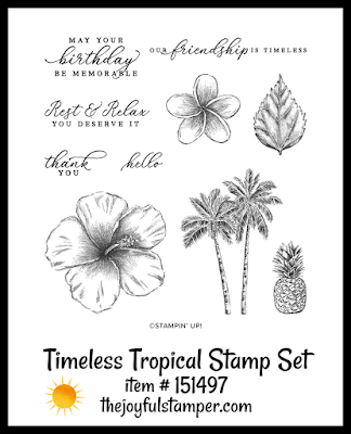 Stampin' Up! Timeless Tropical stamp set | Nicole Steele The Joyful Stamper