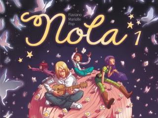Nola, tome 1 - Flaviano, Mariolle et Pop