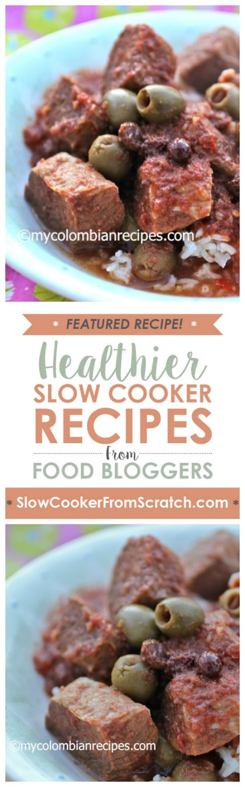 Slow Cooker Cuban-Style Beef Stew from My Colombian Recipes featured on SlowCookerFromScratch.com