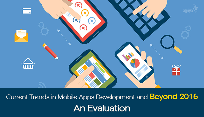 Mobile app dev trends, beyond 2016