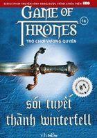 Trò Chơi Vương Quyền Tập 1A: Sói Tuyết Thành Winterfell
