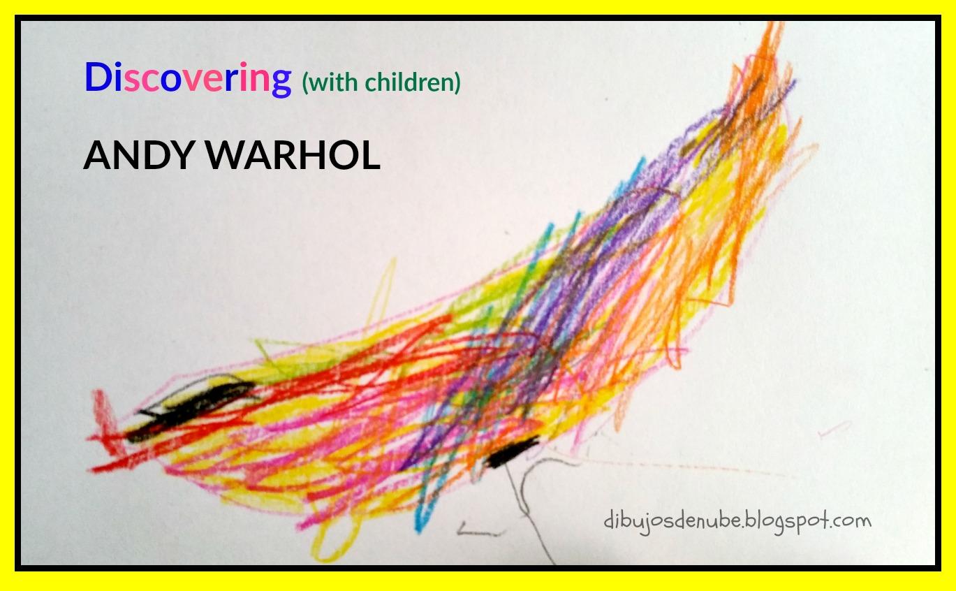 Proyecto: conociendo a Andy Warhol | DibujosdeNube