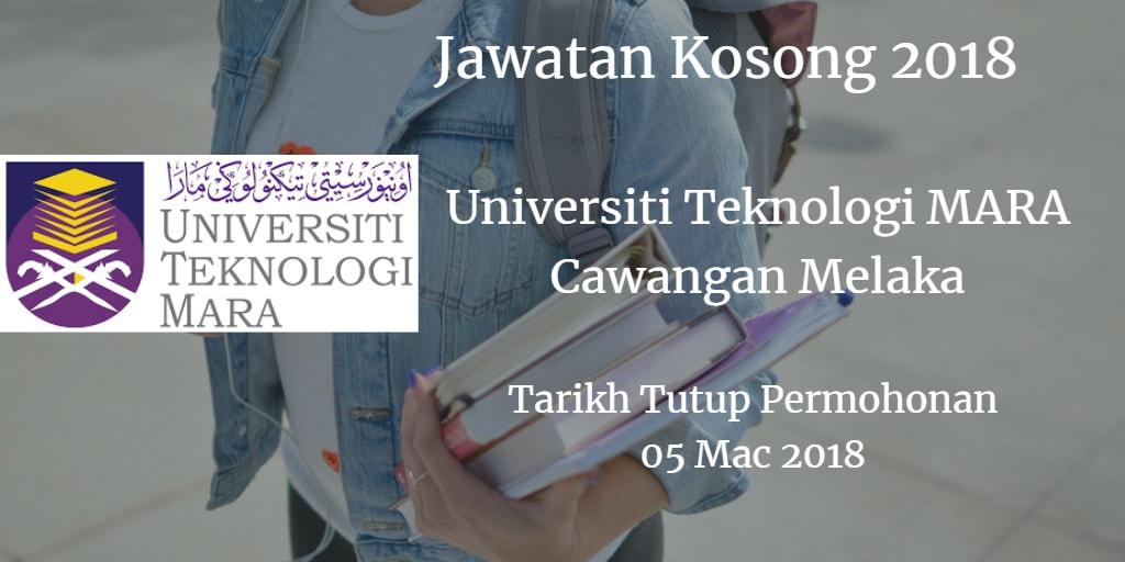 Jawatan Kosong UiTM Cawangan Melaka 05 Mac 2018
