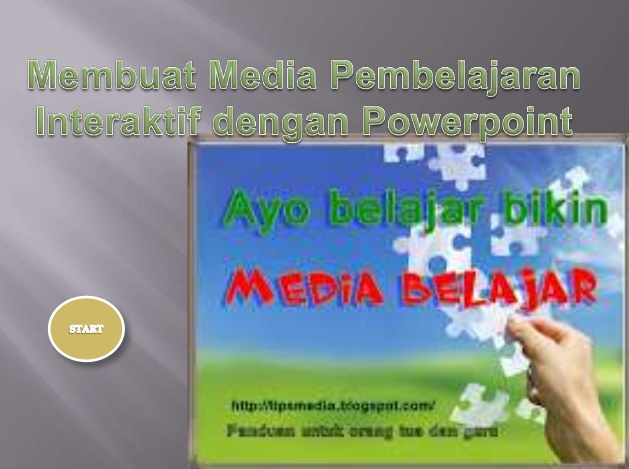 Panduan Membuat Media Pembelajaran Berbasis Powerpoint Lengkap