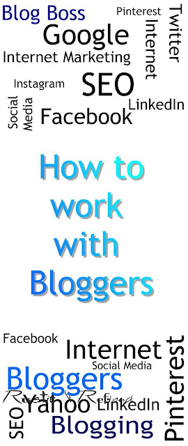 How to work with bloggers for internet marketing and advertising.